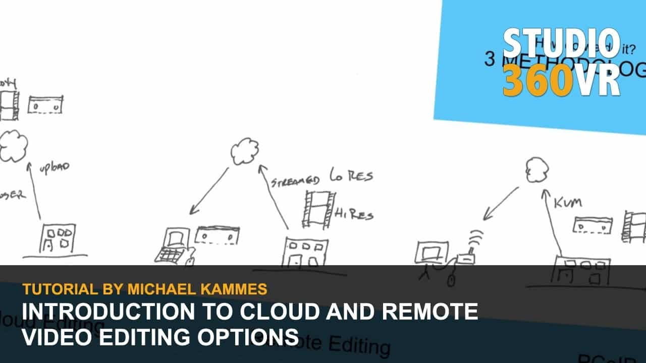 Introduction To Cloud And Remote Video Editing Options