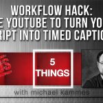 workflow-hack-youtube-captions_YT-thumb-mkdc