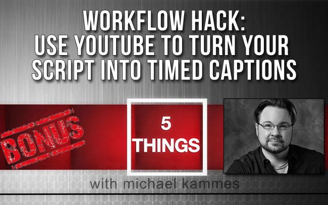 Get your scripted content timed for captions using YouTube